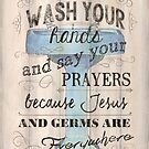 Wash Your Hands... by Debbie DeWitt