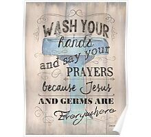 Wash Your Hands... Poster