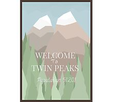 Welcome to Twin Peaks Photographic Print