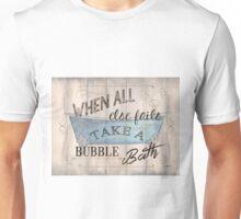 When All Else Fails... Unisex T-Shirt
