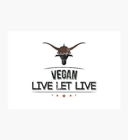 Vegan Live Let Live Photographic Print
