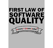 First Law of Software Quality - e = mc2 Photographic Print