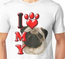 I Love My Pug Unisex T-Shirt