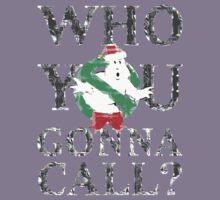 Christmas GhostBusters - Who You Gonna Call?  Kids Tee