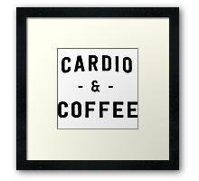 Cardio and Coffee Framed Print