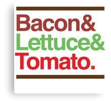 Bacon Lettuce & Tomato Canvas Print
