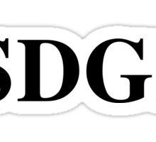 Stay Sexy Don't Get Murdered (SSDGM) Sticker
