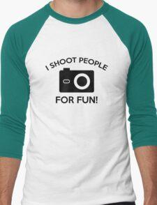 I Shoot People For Fun Men's Baseball ¾ T-Shirt