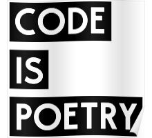 Code is Poetry Poster