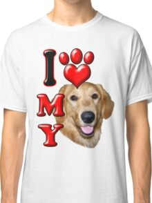 I Love My Golden Retriever Classic T-Shirt