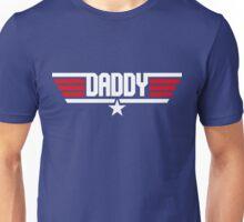 Daddy Top Gun Unisex T-Shirt