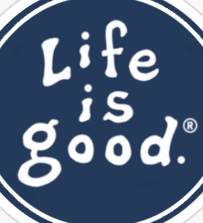 Life is good. (classic) Sticker