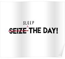 Sleep The Day  Poster