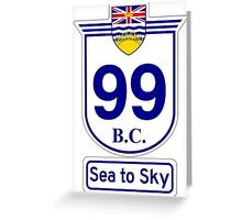 British Columbia 99 - Sea to Sky Greeting Card