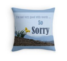 So Sorry Card With Daffodils Throw Pillow