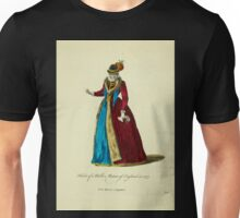 Habit of a noble matron of England in 1577 Noble matrone d'Angleterre 206 Unisex T-Shirt