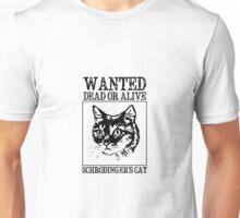Wanted Schrodinger's Cat Unisex T-Shirt