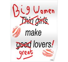 Big Women Make Great Lovers Poster