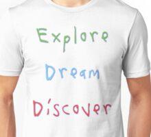 Explore Dream Discover 2 Unisex T-Shirt