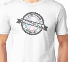 Certified Transgender Stamp Unisex T-Shirt