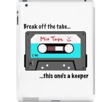 Break off the tabs iPad Case/Skin