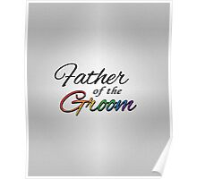 "Rainbow ""Father of the Groom"" Poster"