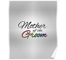 "Rainbow ""Mother of the Groom"" Poster"