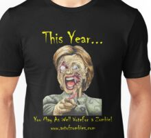 The Zombie Hillary Clinton- New edition Unisex T-Shirt