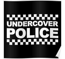 Undercover Police Poster