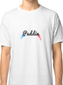 Puddin Classic T-Shirt