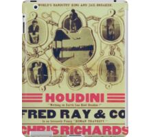 Performing Arts Posters Houdini nothing on earth can hold Houdini Fred Ray Co in an intensely funny Roman travesty 3062 iPad Case/Skin