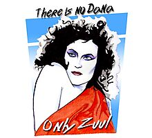 There is no Dana. Only Zuul. Photographic Print