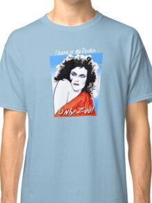 There is no Dana. Only Zuul. Classic T-Shirt