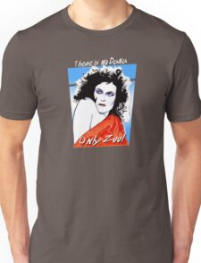 There is no Dana. Only Zuul. Unisex T-Shirt