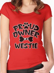 Proud Owner Of A Westie Women's Fitted Scoop T-Shirt