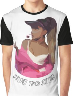 Ariana - Side To Side Graphic T-Shirt