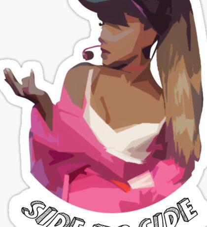 Ariana - Side To Side Sticker