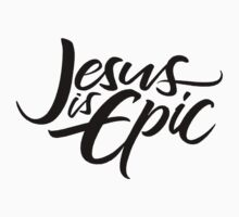 Jesus is Epic Brush Lettering - Calligraphy - Christian - Religious - Black on White One Piece - Long Sleeve