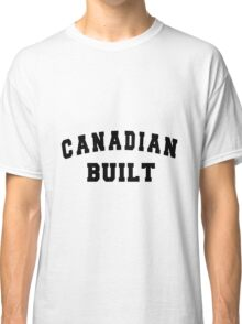 Canadian Built Classic T-Shirt