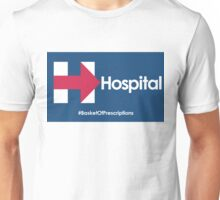Helpful Hospital Direction for Hillary Unisex T-Shirt