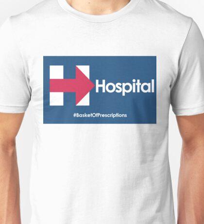 Helpful Hospital Direction for Hillary Unisex T-Shirt