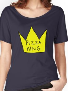 Pizza King Women's Relaxed Fit T-Shirt