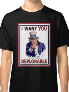 Basket of Deplorables - Uncle Sam I Want You Classic T-Shirt