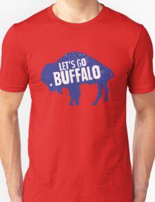 Let's Go Buffalo II Unisex T-Shirt