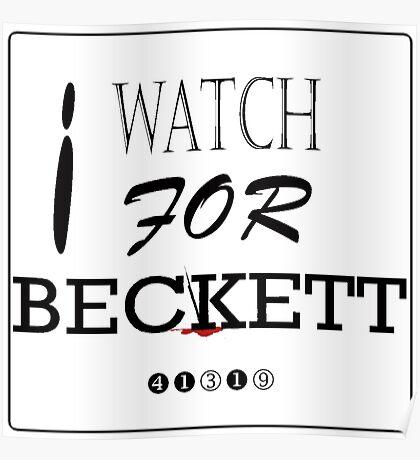 I WATCH FOR BECKETT Poster