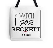 I WATCH FOR BECKETT Tote Bag