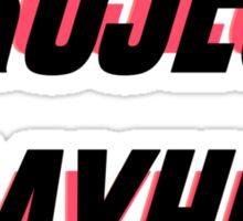 Project Mayhem Sticker