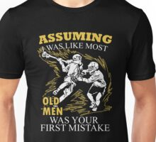Lacrosse - Assuming I Was Like Most Old Men Was Your First Mistake T-shirts Unisex T-Shirt