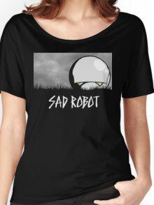 Sad Robot Women's Relaxed Fit T-Shirt