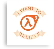 Half Life 3 is maybe possibly coming Canvas Print
